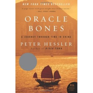 Oracle Bones - A journey between China and the West by Peter Hessler